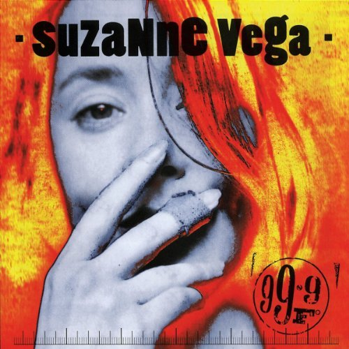 99.9 ° F by Suzanne Vega 1992